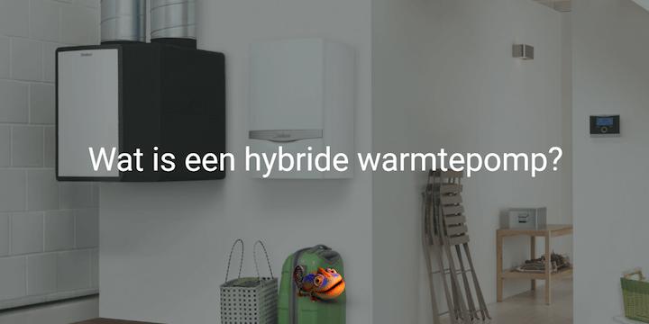 Wat is een hybride warmtepomp?